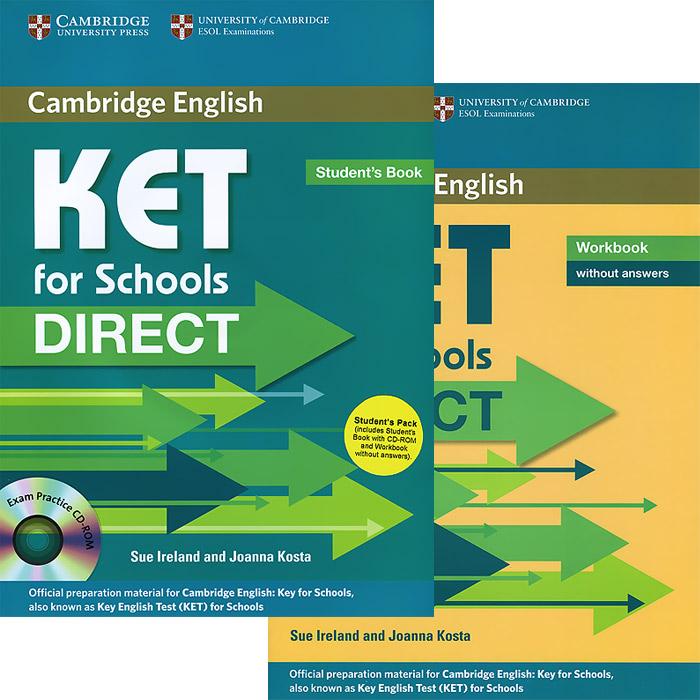 KET for Schools Direct: Student's Book. KET for Schools Direct: Workbook (комплект из 2 книг + CD-ROM)