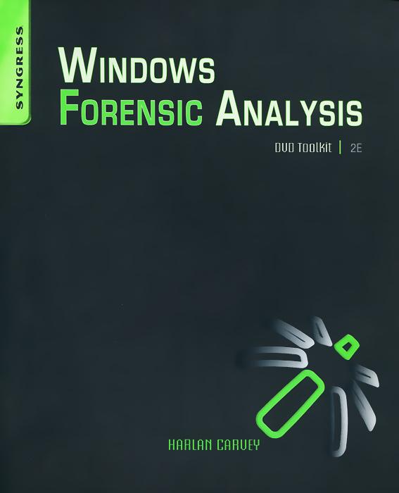 Windows Forensic Analysis: DVD Toolkit (+ DVD-ROM)