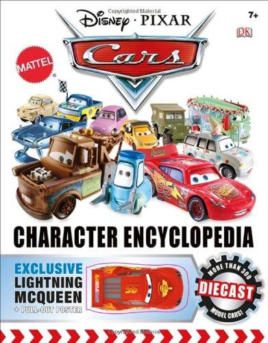 Disney Pixar Cars: Character Encyclopedia ( 0756688701 )