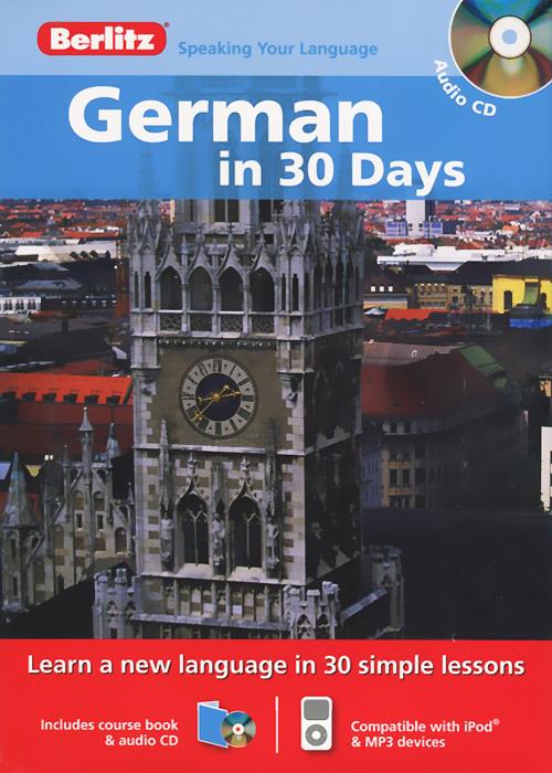 German in 30 Days (+ CD)