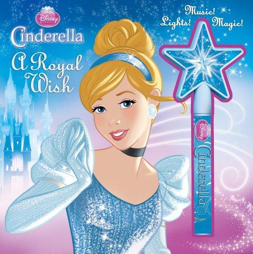 Disney Princess Cinderella A Royal Wish: Storybook and Wand (Musical Toy)