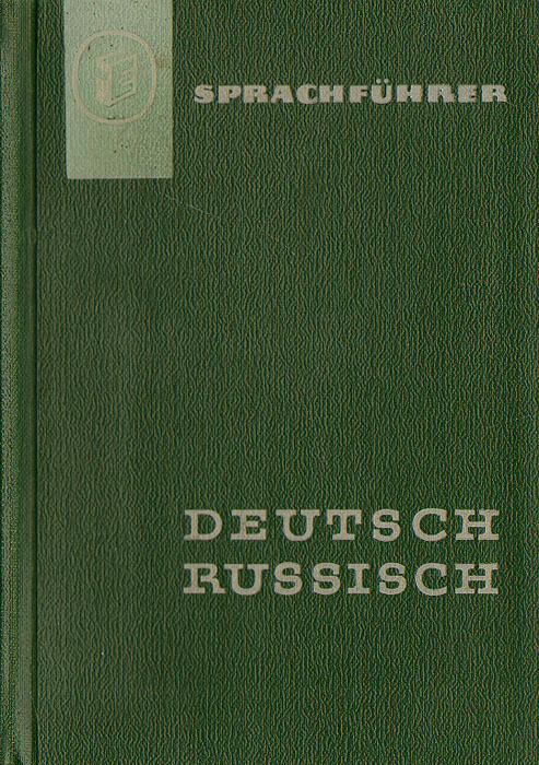 Sprachfuhrer Deutsch-Russisch