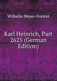 Karl Heinrich, Part 2625 (German Edition)