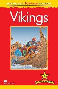 Macmillan Factual Readers: Level 3+: Vikings