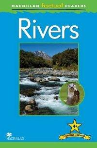 Macmillan Factual Readers: Level 4+: Rivers