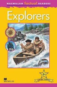Macmillan Factual Readers: Level 5+: Explorers