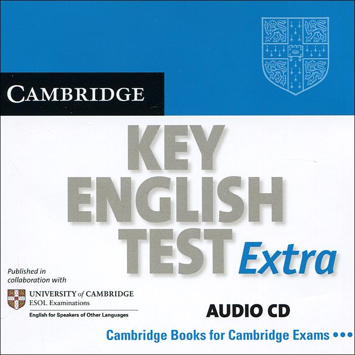 Cambridge Key English Test Extra (аудиокурс на CD)