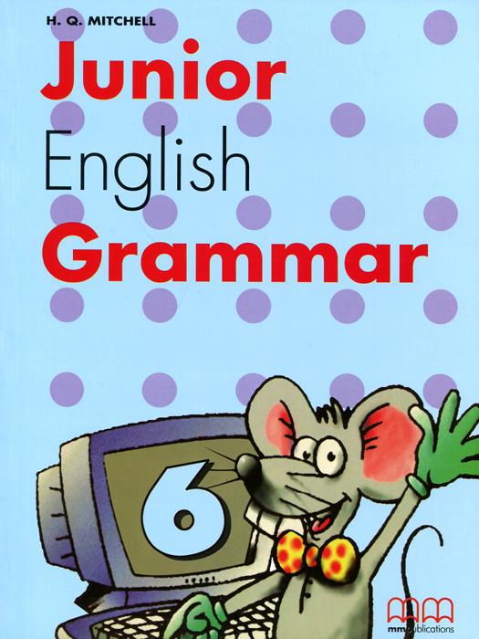 Junior English Grammar: Book 6