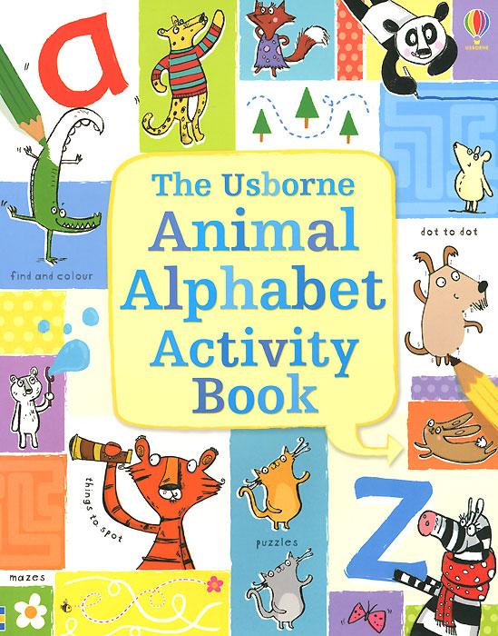 The Usborne Animal Alphabet Activity Book