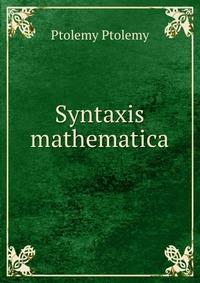 Syntaxis mathematica