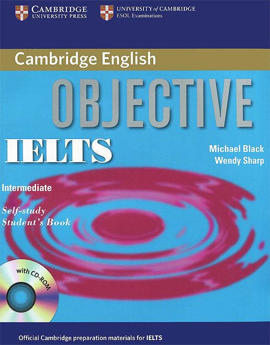 Objective IELTS: Intermediate: Student's Book (+ CD-ROM)