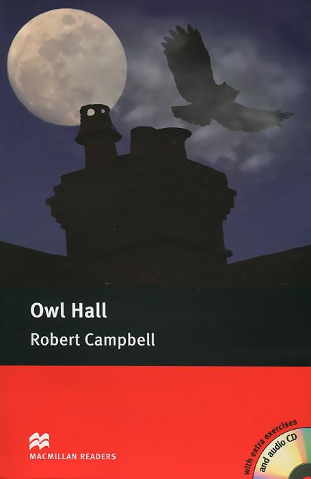 Owl Hall: Pre-Intermediate Level (+ 2CD-ROM)