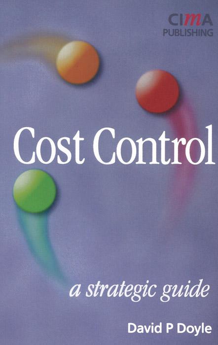 Cost Control: A Strategic Guide