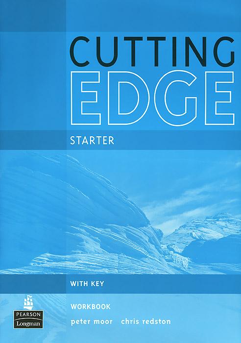 Cutting Edge Starter: Workbook: With Key