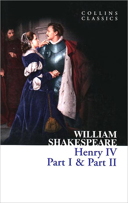 Henry IV: Part 1& Part 2