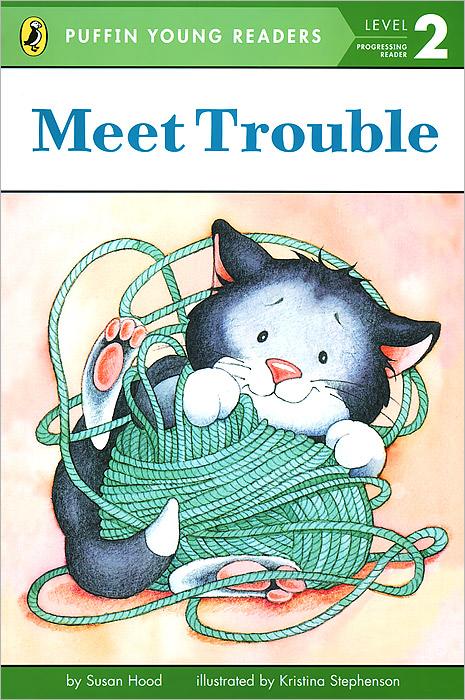Meet Trouble: Level 2