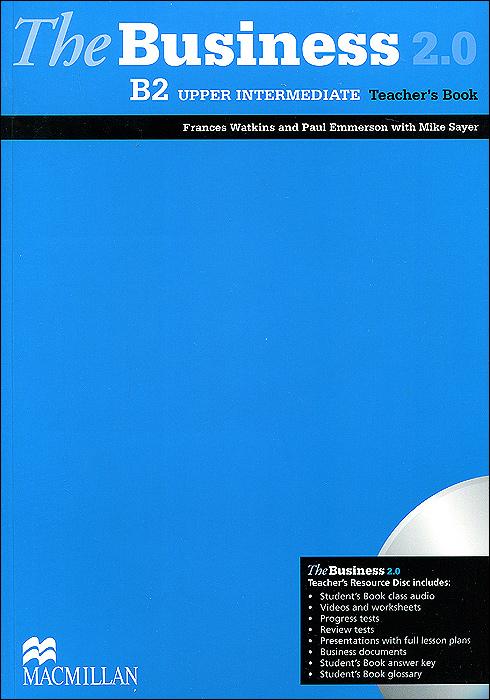 The Business 2.0: Upper Intermediate B2 Teacher's Book (+ CD-ROM)