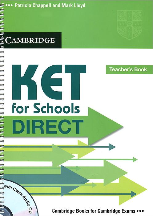KET for Schools Direct: Teacher's Book (+ CD)