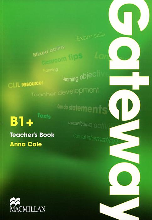 Gateway B1 + Teacher's Book (+ CD-ROM)