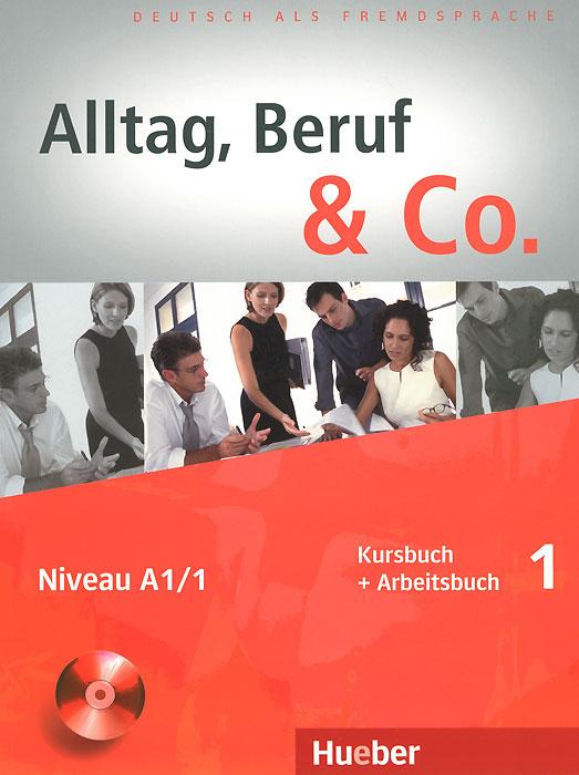 Alltag, Beruf & Co (+ CD-ROM)