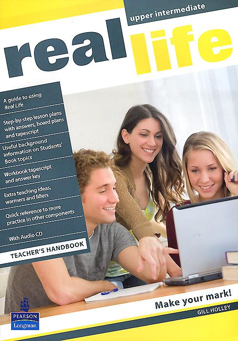 Real Life: Upper-Intermediate: Teacher's Handbook