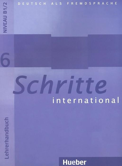 Schritte International: Lehrerhandbuch 6