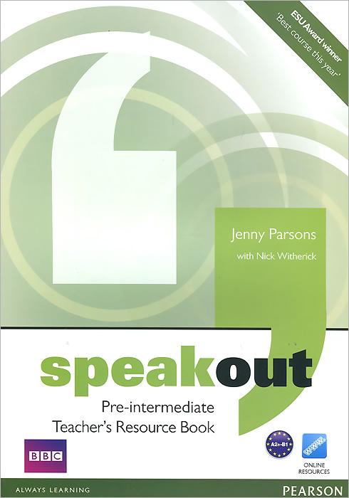 Speakout: Pre-Intermediate: Teacher's Resource Book