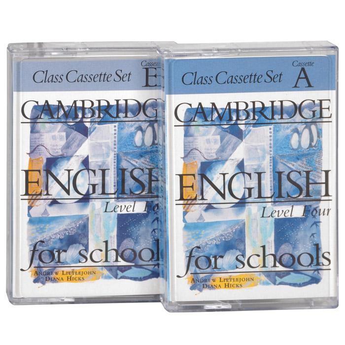 Cambridge English for Schools: Level 4 (аудиокурс на 2 кассетах)