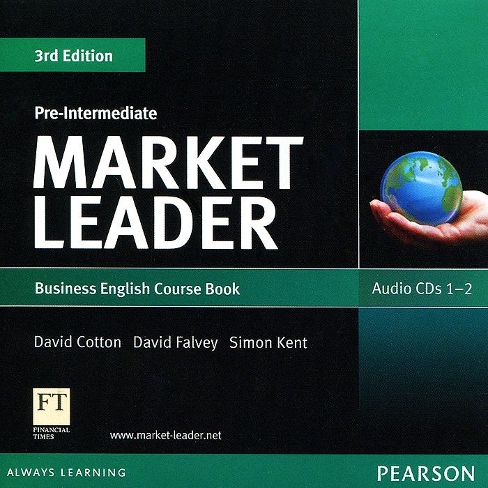 Market Leader: Pre-intermediate: Business English Course book (аудиокурс на 2 CD)