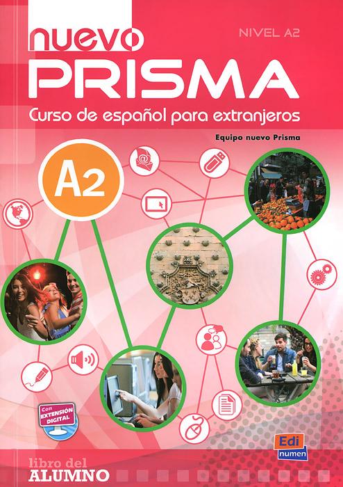 Nuevo Prisma: Libro Del Alumno: A2