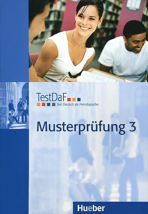 TestDaF: Musterprufung 3 (+ CD-ROM)