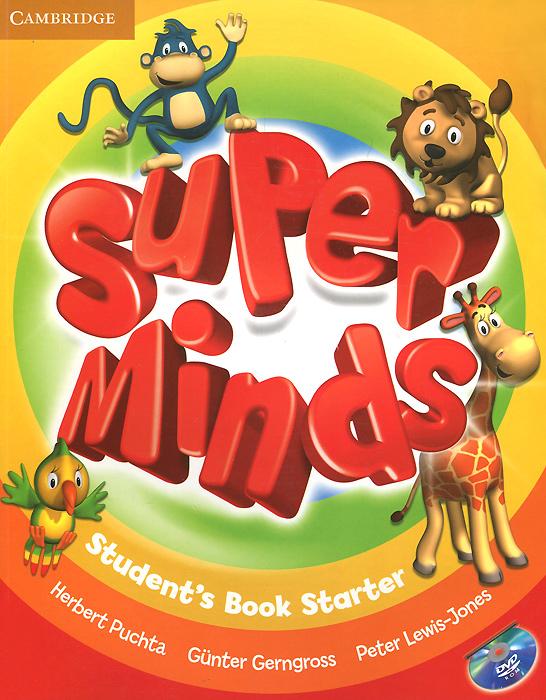 Super Minds: Students Book Starter (+ DVD-ROM)