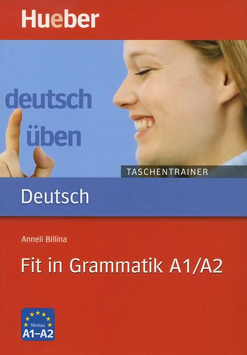 Deutsch Uben: Fit in Grammatik A1/A2: Taschentrainer