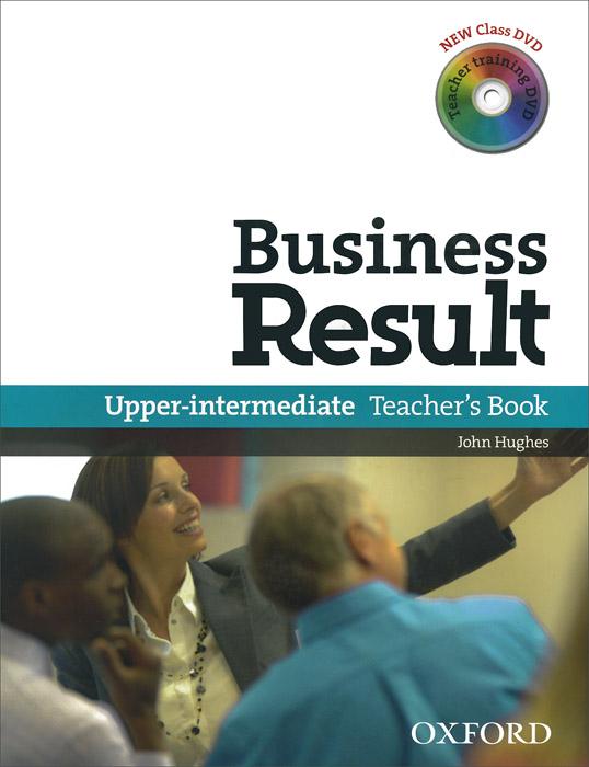 Business Result: Upper-Intermediate: Teacher's Book (+ 2 DVD-ROM)