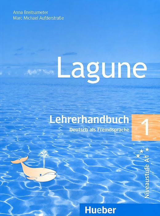 Lagune 1: Lehrerhandbuch