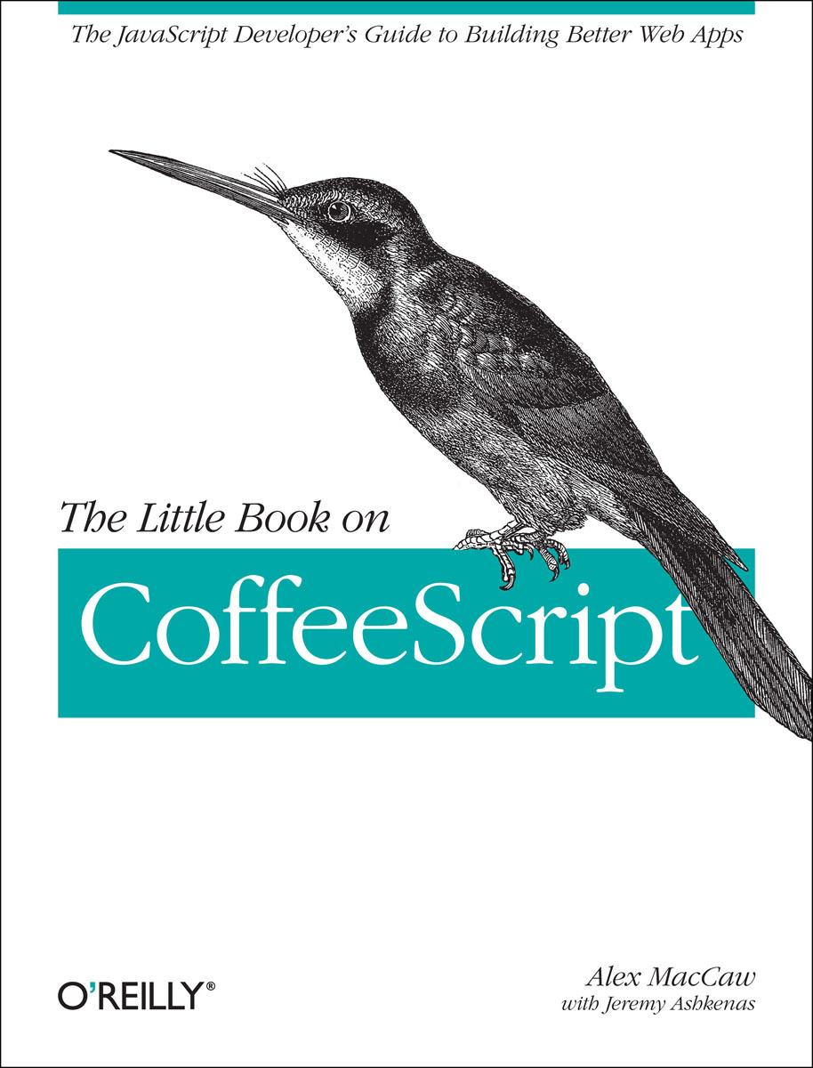 Little Book on CoffeeScript, The ( 9781449321055 )