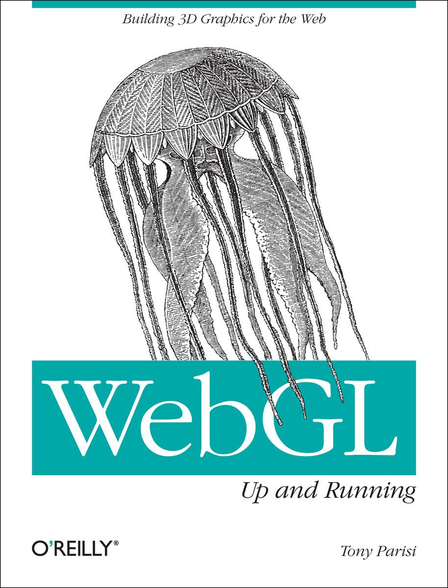 WebGL: Up and Running ( 9781449323578 )