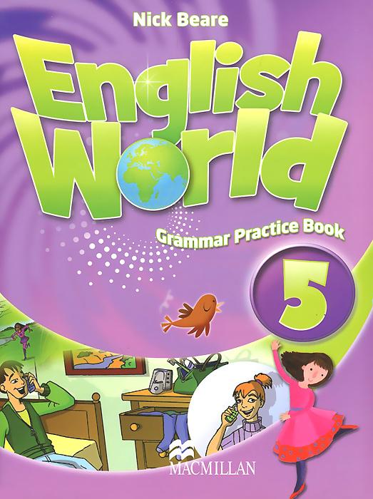 English World 5: Grammar Practice Book