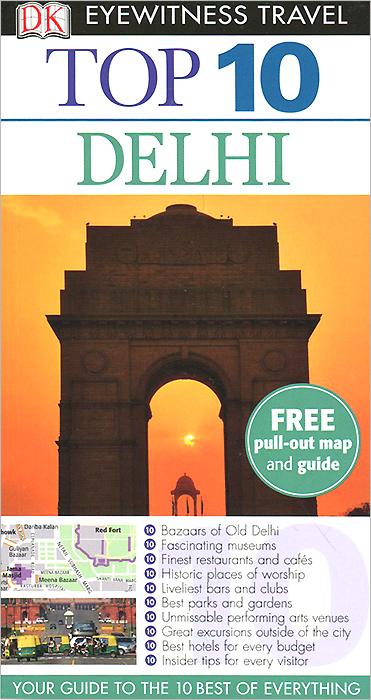 Delhi: Top 10 ( 9781405370578, 978-1-4053-7057-8 )