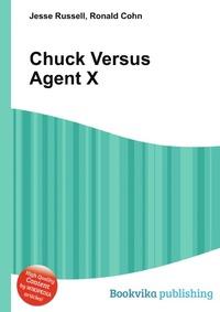 Chuck Versus Agent X
