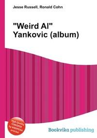 """Weird Al"" Yankovic (album)"