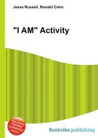 """""""I AM"""" Activity"""
