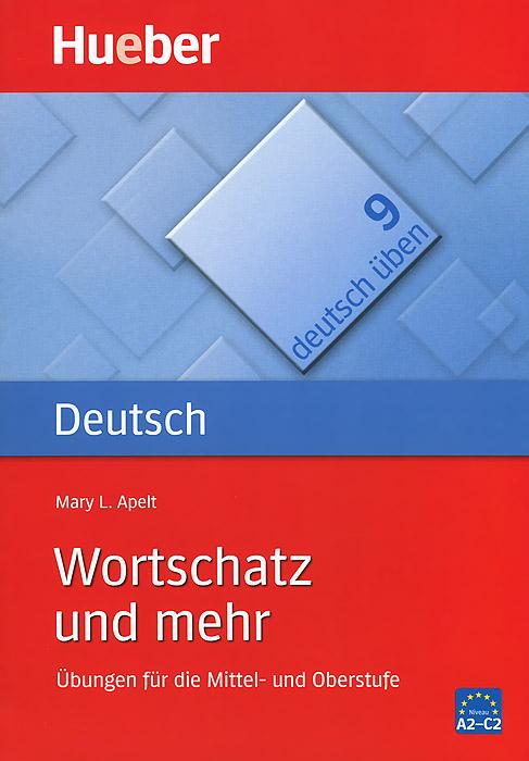 Deutsch Uben: Wortschatz und mehr: Band 9