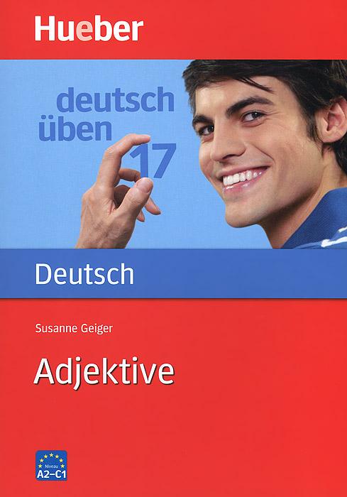 Deutsch Uben: Adjektive: Band 17