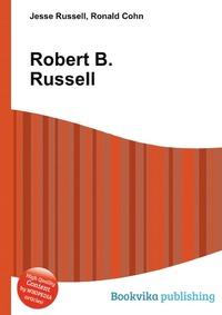 Robert B. Russell