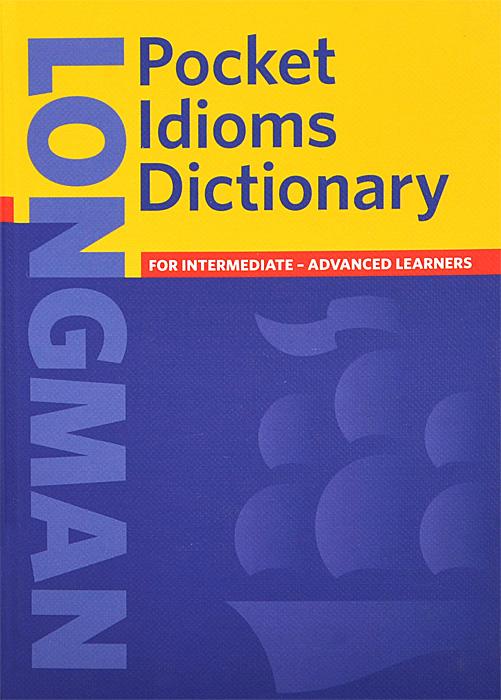 Longman Pocket Idioms Dictionary