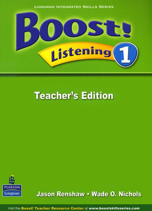 Boost! Listening 1: Teachers Edition