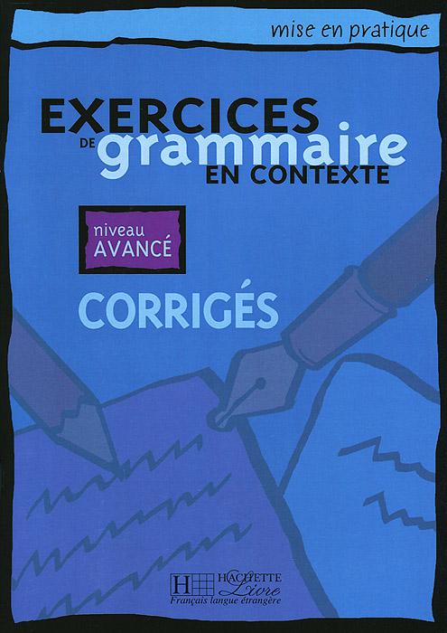 Exercices De Grammaire En Contexte-avance / Grammar Advanced Key