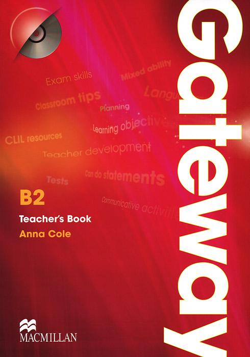 Gateway B2: Teacher's Book (+ CD-ROM)