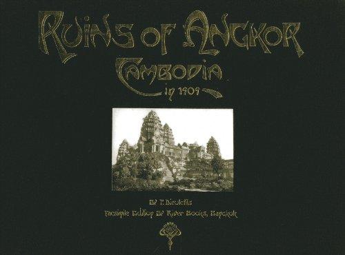 Ruins of Angkor: Cambodia in 1909